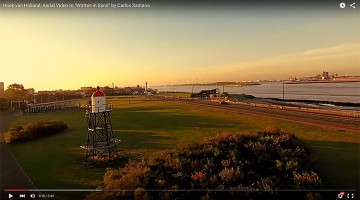 "Hoek van Holland, Aerial Video to ""Written in Sand"": video van de week"